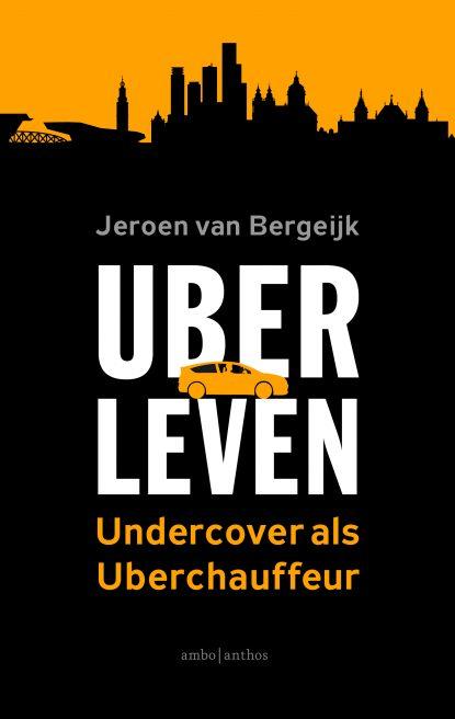 Uberleven – Undercover als Uberchauffeur